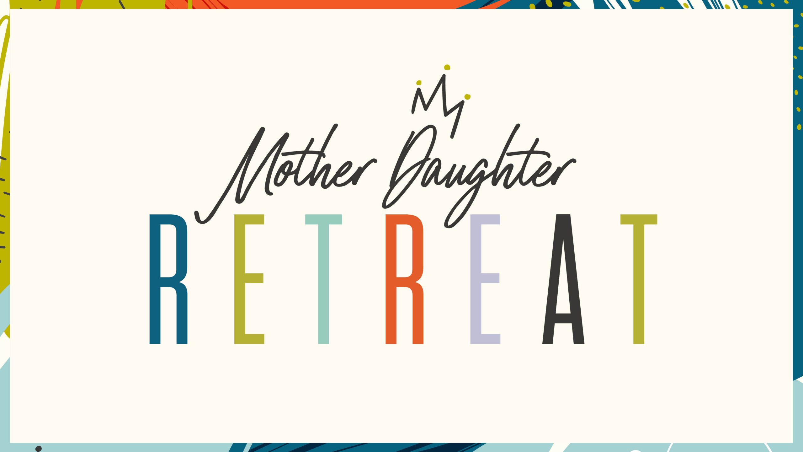 mother daughter retreat